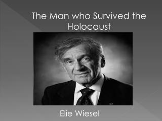 The Man who Survived the Holocaust