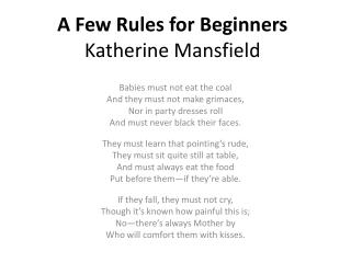 A Few Rules for Beginners Katherine Mansfield