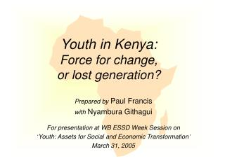 Youth in Kenya:  Force for change, or lost generation