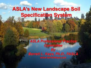 ASLA s New Landscape Soil Specification System