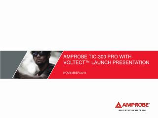 Amprobe TIC-300 PRO with  voltect � launch presentation November  2011