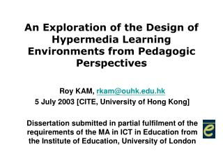 An Exploration of the Design of Hypermedia Learning Environments from Pedagogic Perspectives