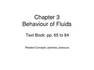 Chapter 3 Behaviour of Fluids