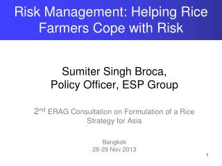 Risk Management: Helping Rice Farmers Cope with Risk