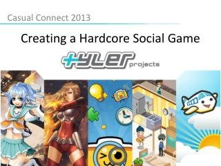 Creating a Hardcore Social Game