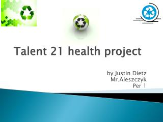 Talent 21 health project
