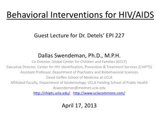 Behavioral Interventions for HIV/AIDS