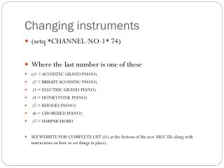 Changing instruments