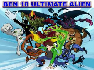 Ben 10 Ultimate Alien - Ben 10 Planet, the Ultimate Ben 10
