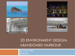 2D Environment Design: Abandoned Harbour