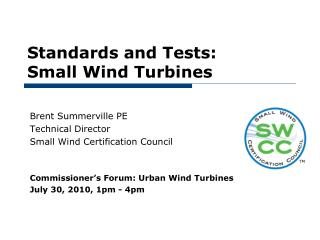 Standards and Tests: Small Wind Turbines