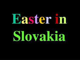E a s t e r i n Slovakia