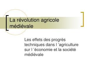 La r volution agricole m di vale