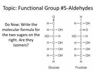 Topic: Functional Group #5-Aldehydes