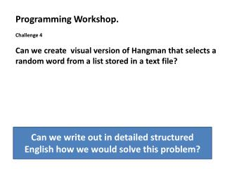 Programming Workshop. Challenge  4