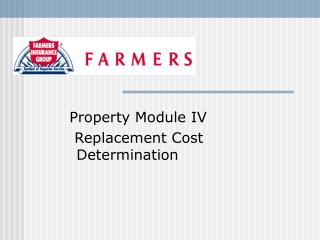 Property Module IV   Replacement Cost             Determination