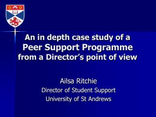 An in depth case study of a Peer Support Programme from a Director�s point of view