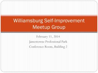 Williamsburg Self-Improvement  Meetup  Group