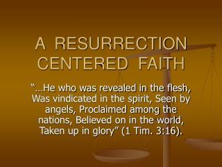 A  RESURRECTION  CENTERED  FAITH