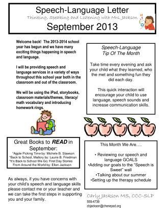 Speech-Languag e  Letter Thinking, Speaking and Listening with Mrs. Jackson September  201 3