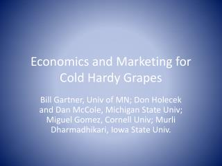 Economics and Marketing for Cold Hardy Grapes