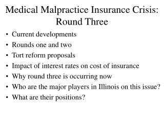 Medical Malpractice Insurance Crisis: Round Three