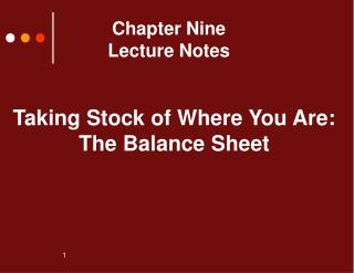 Chapter Nine Lecture Notes