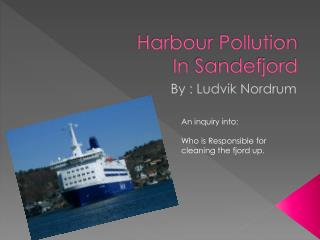 Harbour  Pollution In  Sandefjord