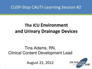 CUSP-Stop CAUTI-Learning Session #2