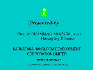 KARNATAKA HANDLOOM DEVELOPMENT CORPORATION LIMITED