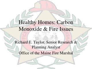Healthy Homes: Carbon Monoxide & Fire Issues