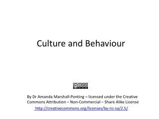 Culture and Behaviour