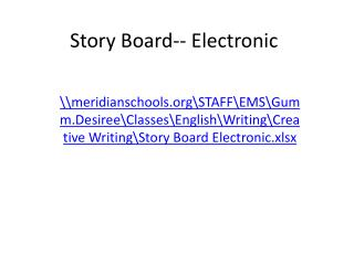 Story Board-- Electronic