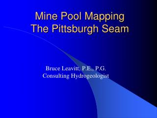 Mine Pool Mapping   The Pittsburgh Seam