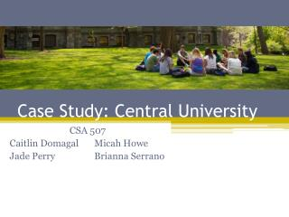 Case Study: Central University