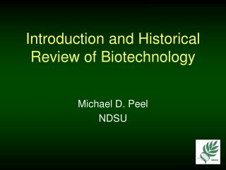 Introduction and Historical Review of Biotechnology