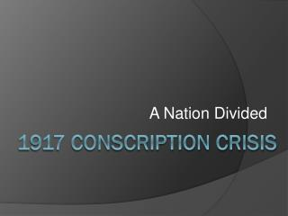 1917 conscription Crisis