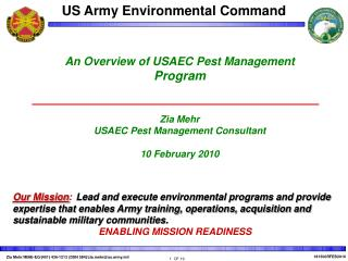 An Overview of USAEC Pest Management  Program Zia Mehr USAEC Pest Management Consultant