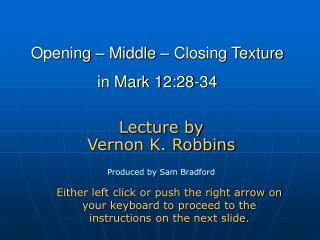 Opening – Middle – Closing Texture in Mark 12:28-34