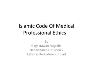 Islamic Code Of Medical Professional Ethics