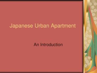 Japanese Urban Apartment