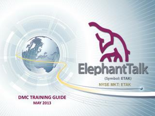 DMC TRAINING GUIDE MAY 2013