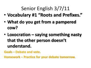 Senior English 3/7/11