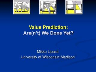 Value Prediction: Are(n't) We Done Yet?