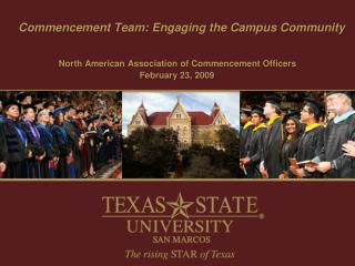 Commencement Team: Engaging the Campus Community