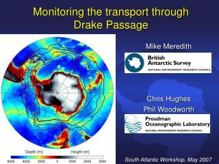 Monitoring the transport through  Drake Passage