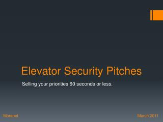 Elevator Security Pitches
