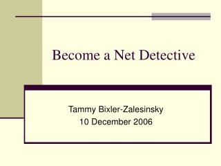 Become a Net Detective