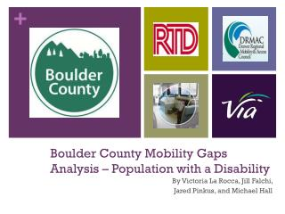 Boulder County Mobility Gaps Analysis � Population with a Disability