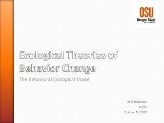 Ecological Theories of Behavior Change